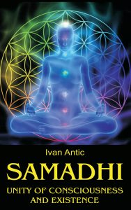 Samadhi: Unity of Consciousness and Existence Cover