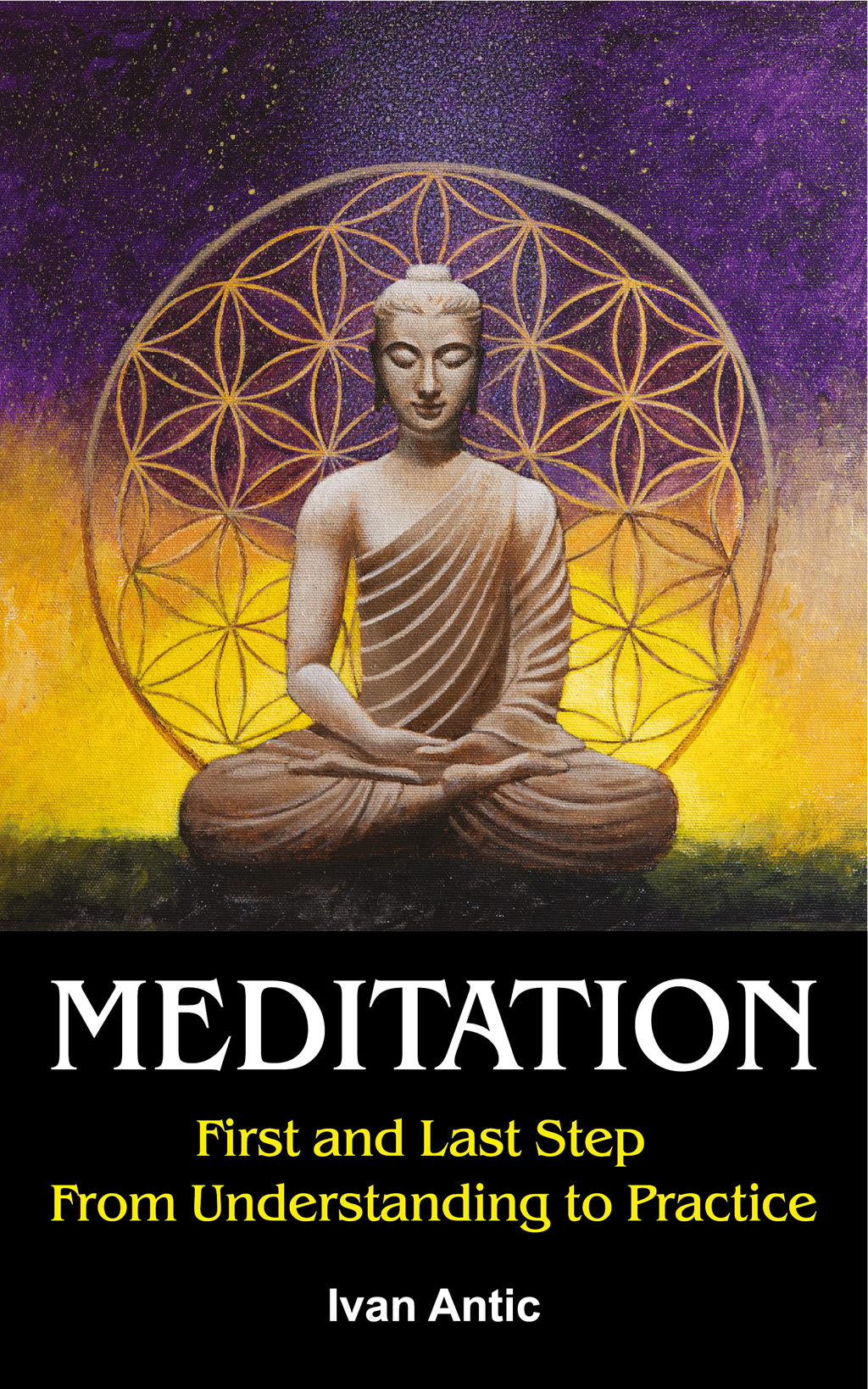 Meditation: First and Last Step – From Understanding to Practice - Book Cover